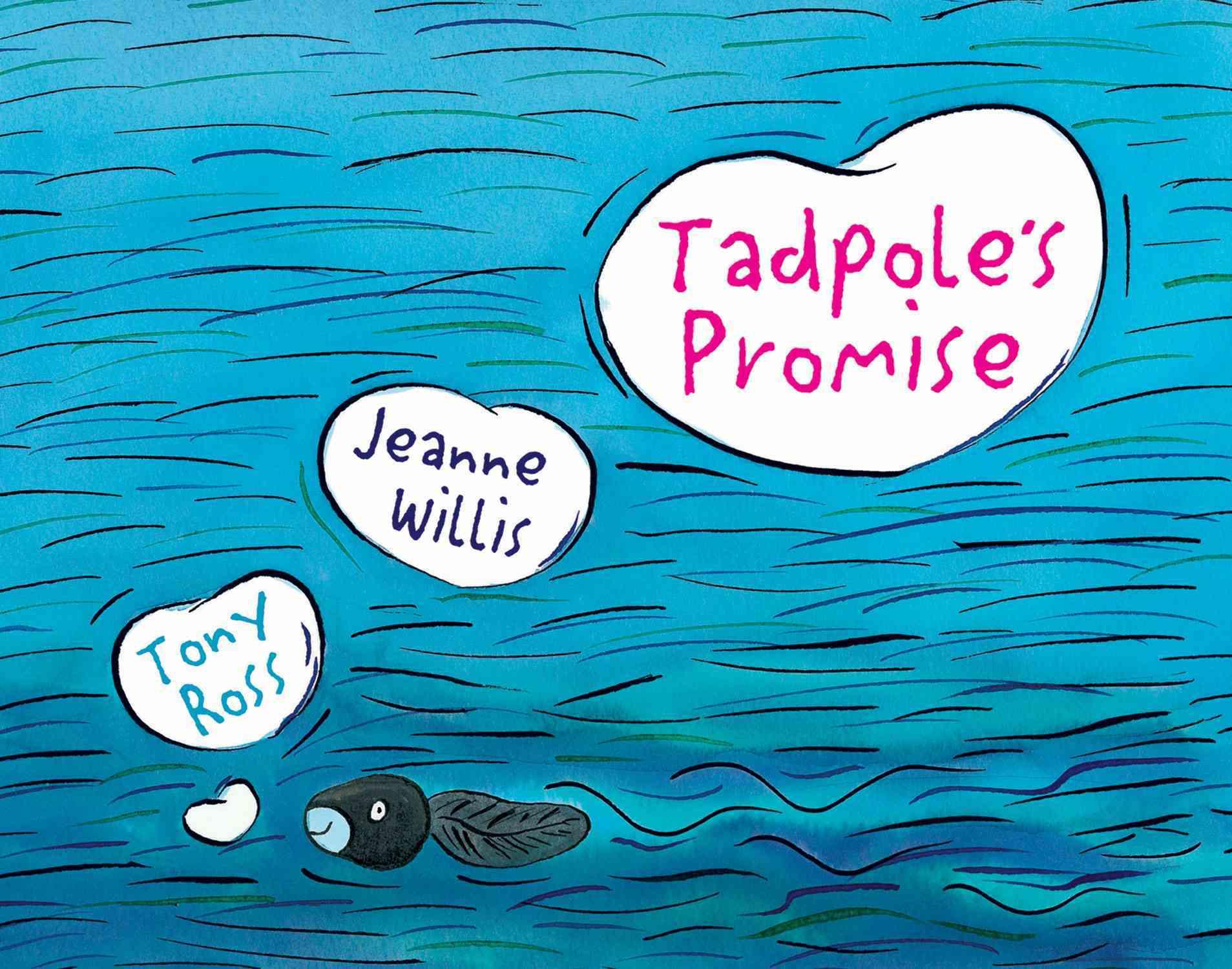 Tadpole's Promise By Willis, Jeanne/ Ross, Tony (ILT)